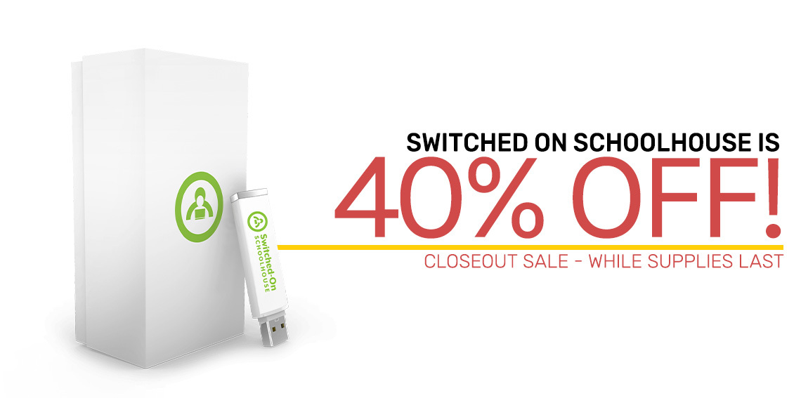 Switched On Schoolhouse Closeout! 40% off!